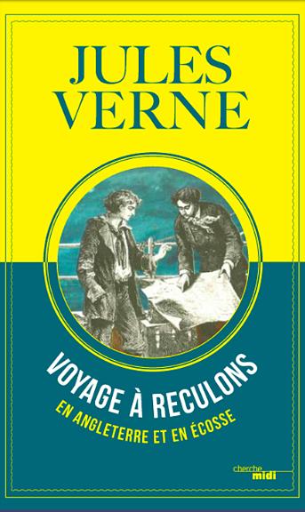 Jules Verne Voyage à reculons