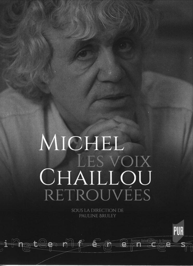 Michel Chaillou Voix retrouvées